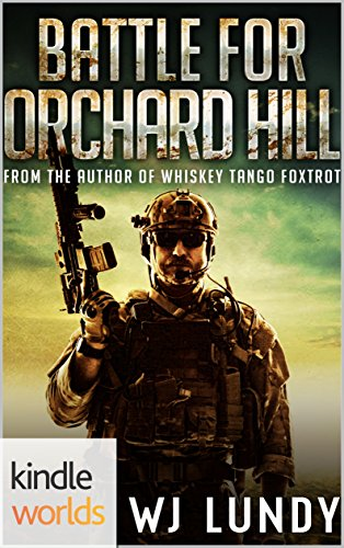 Battle For Orchard Hill